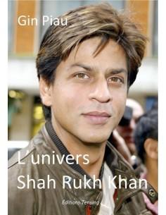 L'univers Shah Rukh Khan