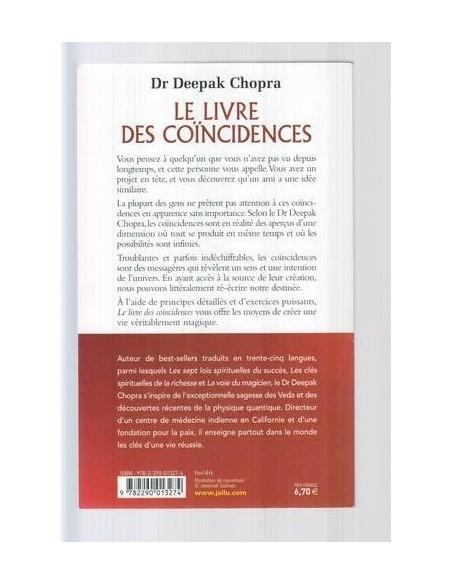 Le livre des coïncidences - Vivre à l'écoute des signes que le destin nous envoie
