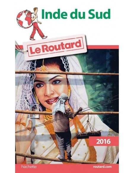 Guide du Routard Inde du Sud 2016