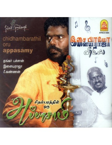 Chidambarathil Oru Appasamy / Isai Brahma Ilaiyaraaja Hits (CD)