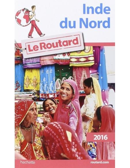 Guide du Routard Inde du Nord 2016