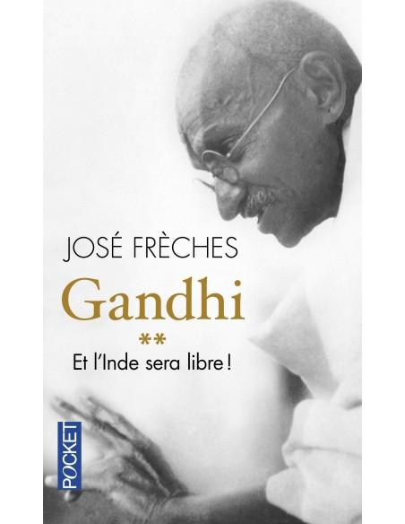 Gandhi - Tome 2, Et l'Inde sera libre !