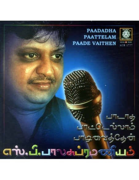 Paadadha Paattelam Paadi Vanthaen - S.P. Balasubramaniam (CD)
