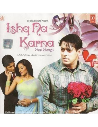 Ishq Na Karna CD