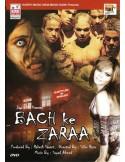 Bach Ke Zaraa DVD