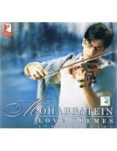 Mohabbatein Love Themes (Instrumental) CD