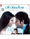 Dil Diya Hai CD