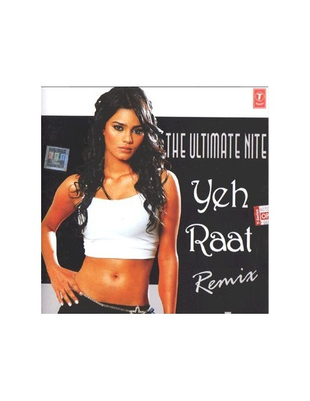 The Ultimate Nite Yeh Raat Remix CD