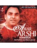 Amar Arshi - Admission CD