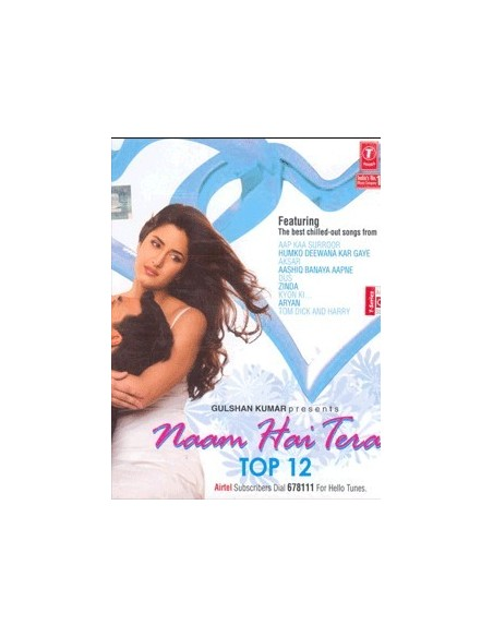 Naam Hai Tera - Top 12 CD