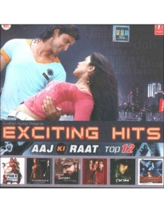 Exciting Hits - Aaj Ki Raat Top 12 CD