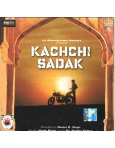 Kachchi Sadak CD
