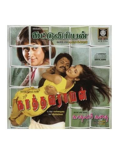 Kathavarayan / Kattuviriyan / Kadhalar Kadhai - CD
