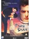 Pyasi Sham DVD