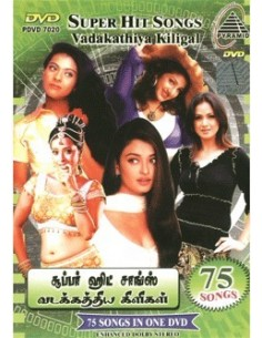 Super Hit Songs: Vadakathiya Kiligal DVD