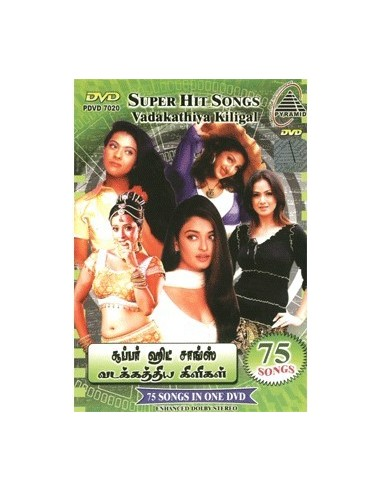 Super Hit Songs: Vadakathiya Kiligal DVD