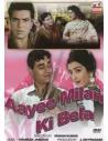 Ayee Milan Ki Bela DVD